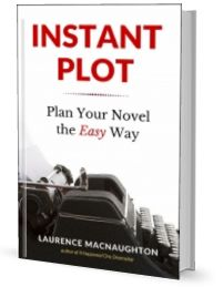 Instant Plot: Plan Your Novel the Easy Way